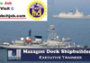 (MDL) Mazagon Dock Recruitment 2018 | Executive Trainees though Gate