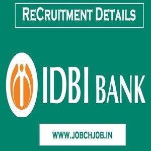 IDBI Bank Bharti 2019 | 500 Assistant Manager and 300 Executive Posts